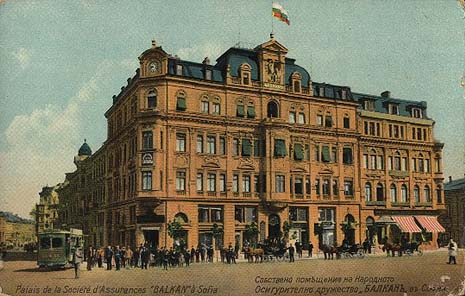 Sofia early years of 20th century; Balkan Insurance company building